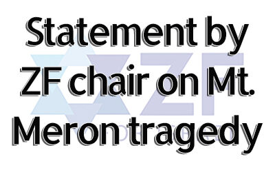 ZF Chair's statement following the Mt. Meron tragedy