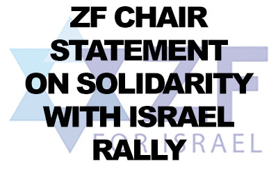 ZF Chair statement on 'Solidarity with Israel' rally