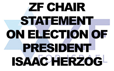 ZF statement on the election of Isaac Herzog as President of Israel.